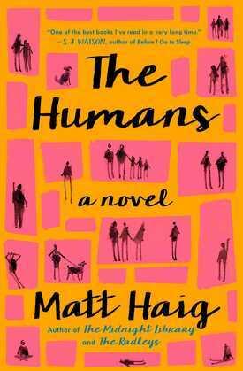 The Humans: A Novel