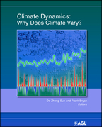 Climate Dynamics: Why Does Climate Vary