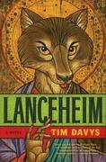 Lanceheim: A Novel