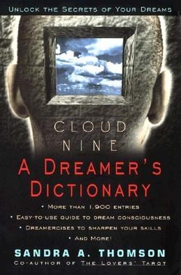 Cloud Nine: A Dreamer's Dictionary