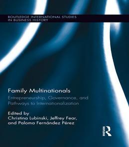 Family Multinationals: Entrepreneurship, Governance, and Pathways to Internationalization