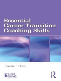 Essential Career Transition Coaching Skills