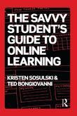 The Savvy Student's Guide to Online Learning