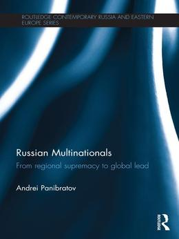 Russian Multinationals: From Regional Supremacy to Global Lead
