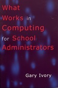 What Works in Computing for School Administrators