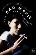 Bad Marie: A Novel