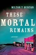 These Mortal Remains