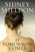 Sidney Sheldon - If Tomorrow Comes