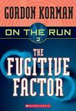 On the Run #2: The Fugitive Factor