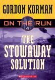 On the Run #4: The Stowaway Solution: The Stowaway Solution