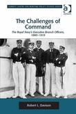 The Challenges of Command: The Royal Navy's Executive Branch Officers, 1880-1919