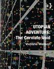 Utopian Adventure: The Corviale Void