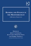 Banking and Finance in the Mediterranean: A Historical Perspective