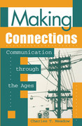 Making Connections: Communication Through the Ages