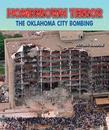 Homegrown Terror: The Oklahoma City Bombing