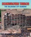Homegrown Terror: The Oklahoma City Bombing