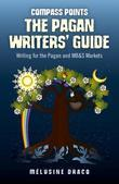 Compass Points - The Pagan Writers' Guide: Writing for the Pagan and MB&S Publications