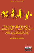 Marketing : remède ou poison ?