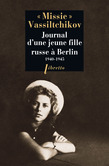Journal d'une jeune fille Russe à Berlin 1940-1945
