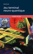 Jeu terminal neuro-quantique