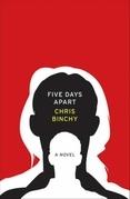 Five Days Apart: A Novel