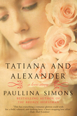 Tatiana and Alexander: A Novel