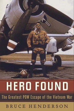 Hero Found: The Greatest POW Escape of the Vietnam War