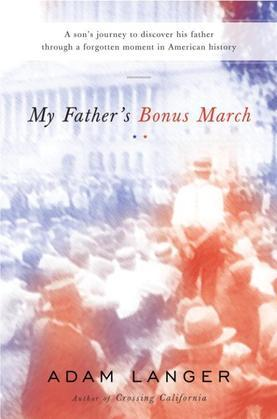 My Father's Bonus March