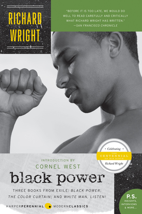 Black Power: Three Books from Exile: Black Power; The Color Curtain; and White Man, Listen!