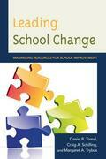 Leading School Change: Maximizing Resources for School Improvement