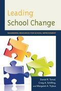 Leading School Change: Maximizing Resources for School Improvement