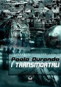 I transmortali