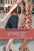 Gossip Girl, The Carlyles #4: Love the One You're With: Love the One You're With