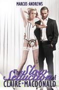 The Slow Seduction of Claire McDonald