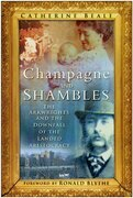 Champagne and Shambles: The Arkwrights and the Country House in Crisis