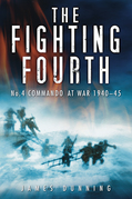 The Fighting Fourth: No 4 Commando at War 1940-45