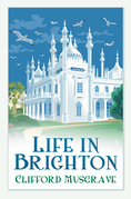 Life in Brighton