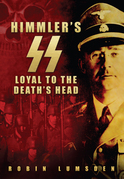 The Himmler's SS: Loyal to the Death's Head