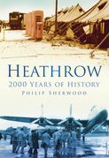 Heathrow: 2000 Years of History