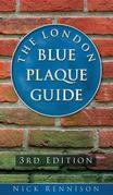 The London Blue Plaque Guide