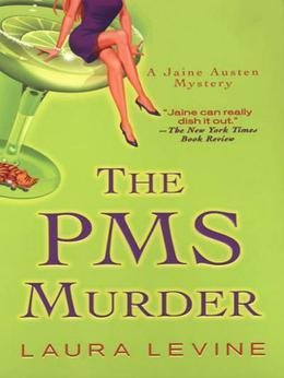 The PMS Murder