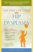 The Parents' Guide to Hip Dysplasia