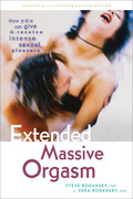 Extended Massive Orgasm: How you can give and receive intense sexual pleasure