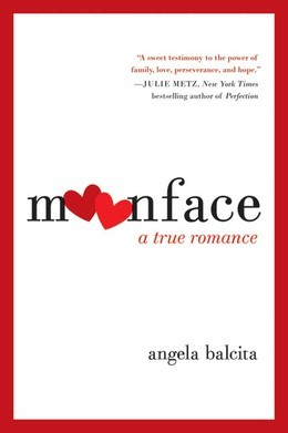 Moonface: A True Romance