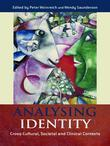 Analysing Identity: Cross-Cultural, Societal and Clinical Contexts