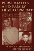 Personality and Family Development: An Intergenerational Longitudinal Comparison