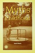 Myths of Childhood