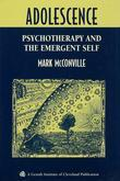 Adolescence: Psychotherapy and the Emergent Self