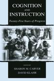 Cognition and Instruction: Twenty-Five Years of Progress