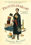 Proust's Overcoat: The True Story of One Man's Passion for All Things Proust